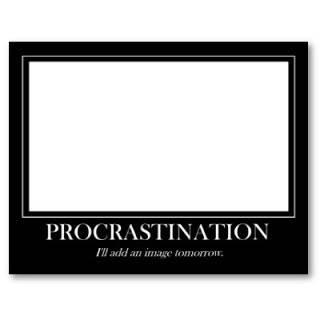 procrastination_poster-p228680467591075980t5wm_400